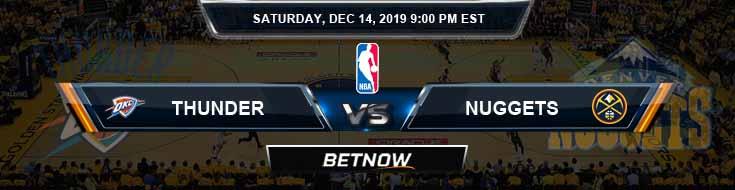 Oklahoma City Thunder vs Denver Nuggets 12-14-19 NBA Previews and Prediction