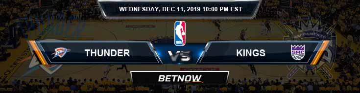 Oklahoma City Thunder vs Sacramento Kings 12-11-19 NBA Spread and Picks