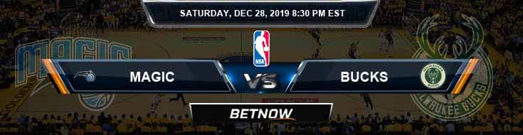 Orlando Magic vs Milwaukee Bucks 12-28-2019 NBA Picks and Previews