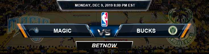 Orlando Magic vs Milwaukee Bucks 12-9-19 NBA Previews and Prediction