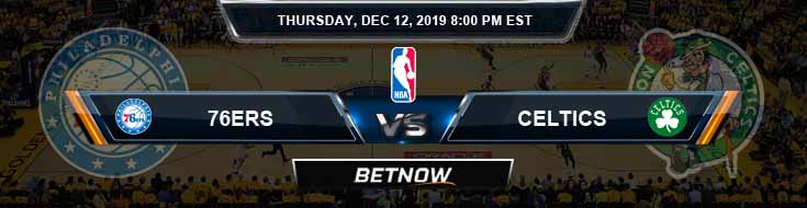 Philadelphia 76ers vs Boston Celtics 12-12-19 Spread Picks and Previews
