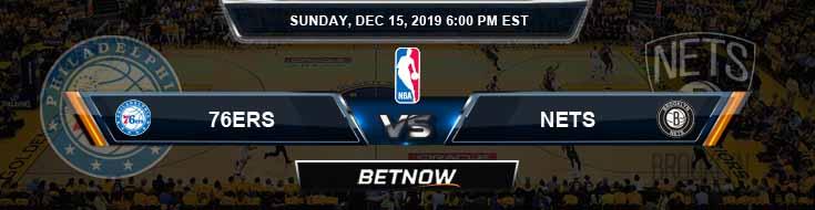 Philadelphia 76ers vs Brooklyn Nets 12-15-19 NBA Odds and Game Analysis