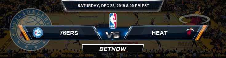 Philadelphia 76ers vs Miami Heat 12-28-2019 Spread Picks and Previews