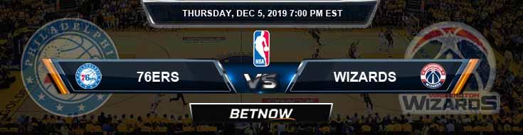 Philadelphia 76ers vs Washington Wizards 12-5-19 Odds Picks and Previews