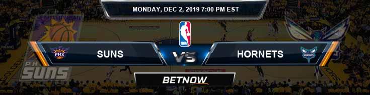 Phoenix Suns vs Charlotte Hornets 12-02-2019 Odds Picks and Previews