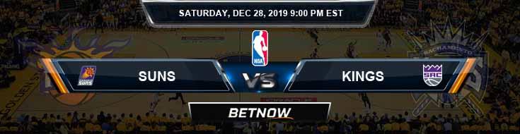Phoenix Suns vs Sacramento Kings 12-28-2019 Odds Picks and Previews