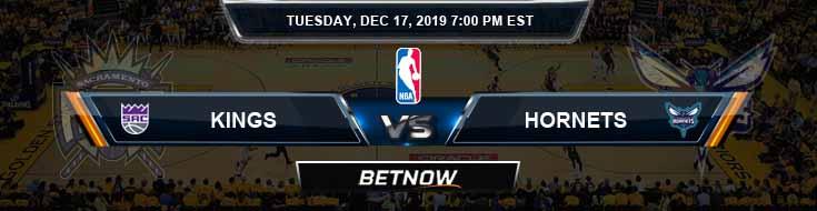 Sacramento Kings vs Charlotte Hornets 12-17-19 Spread Picks and Previews