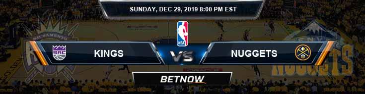 Sacramento Kings vs Denver Nuggets 12-29-2019 Odds Picks and Previews