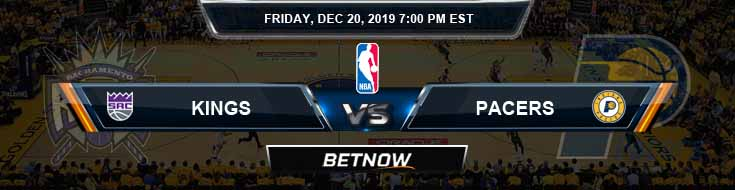 Sacramento Kings vs Indiana Pacers 12-20-19 Spread Odds and Picks