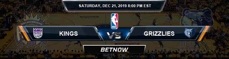 Sacramento Kings vs Memphis Grizzlies 12-21-19 Odds Picks and Prediction