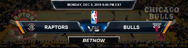 Toronto Raptors vs Chicago Bulls 12-9-19 Spread Picks and Prediction