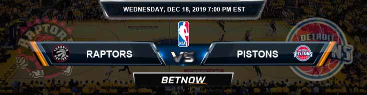 Toronto Raptors vs Detroit Pistons 12-18-19 NBA Previews and Prediction