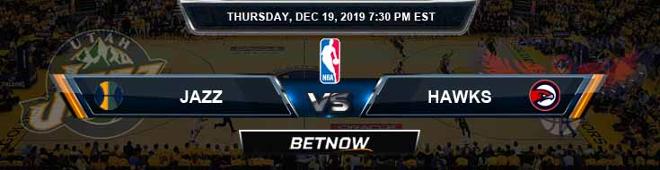 Utah Jazz vs Atlanta Hawks 12-19-19 Previews Prediction and Game Analysis