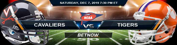 Virginia Cavaliers vs Clemson Tigers 12-07-2019 Odds Spread and Predictions