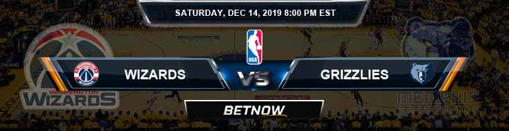 Washington Wizards vs Memphis Grizzlies 12-14-19 Odds Picks and Prediction