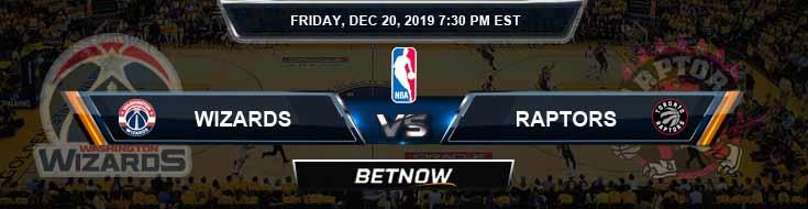 Washington Wizards vs Toronto Raptors 12-20-19 Spread Picks and Prediction