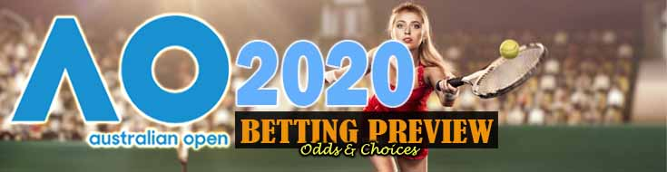 2020 Australian Open Betting Preview Odds and Choices