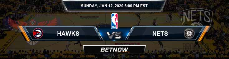Atlanta Hawks vs Brooklyn Nets 1-12-2020 Spread Picks and Predictions
