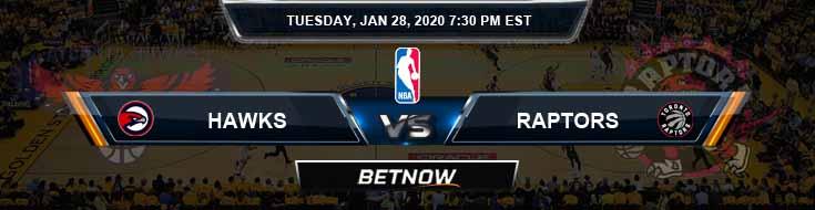 Atlanta Hawks vs Toronto Raptors 1-28-2020 Spread Picks and Previews