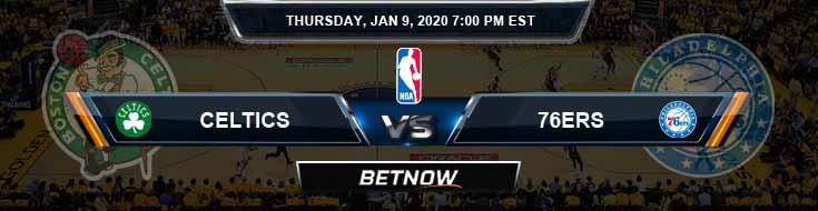 Boston Celtics vs Philadelphia 76ers 01-09-2020 Odd Picks and Previews
