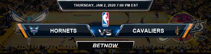 Charlotte Hornets vs Cleveland Cavaliers 1-2-2020 Odds Picks and Previews
