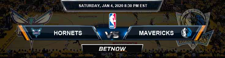 Charlotte Hornets vs Dallas Mavericks 1-4-2020 Odds Picks and Previews
