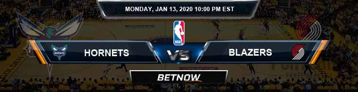 Charlotte Hornets vs Portland Trail Blazers 1-13-2020 NBA Odds and Previews