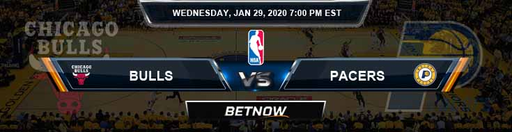 Chicago Bulls vs Indiana Pacers 1-29-2020 Spread Picks and Previews