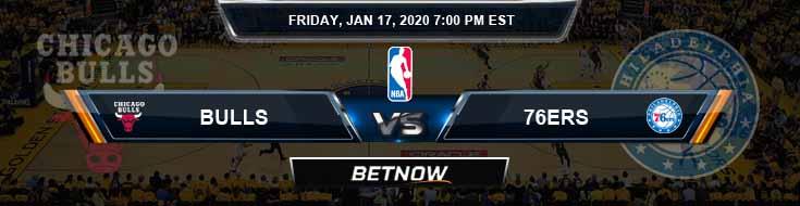 Chicago Bulls vs Philadelphia 76ers 1-17-2020 Odds Picks and Previews