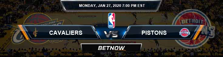 Cleveland Cavaliers vs Detroit Pistons 1-27-2020 Odds Picks and Previews