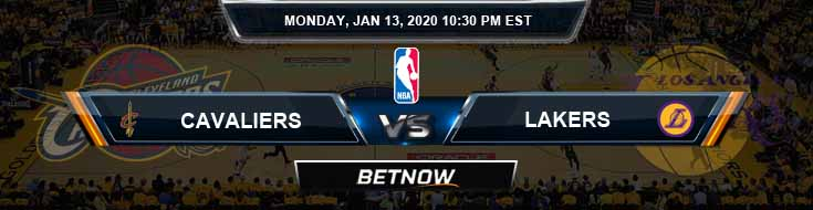 Cleveland Cavaliers vs Los Angeles Lakers 1-13-2020 NBA Odds and Previews