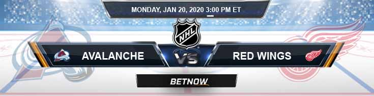 Colorado Avalanche vs Detroit Red Wings 01-20-2020 Previews NHL Betting Odds and Picks