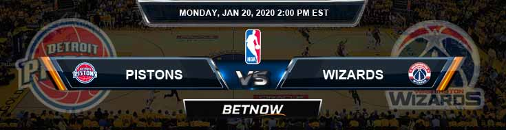 Detroit Pistons vs Washington Wizards 1-20-2020 Odds Picks and Previews