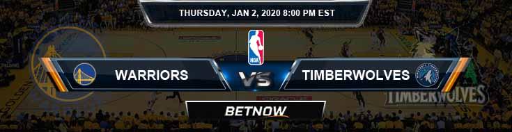 Golden State Warriors vs Minnesota Timberwolves 1-2-2020 NBA Odds and Picks