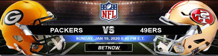 Green Bay Packers vs San Francisco 49ers 01-19-2020 Picks Predictions and Previews