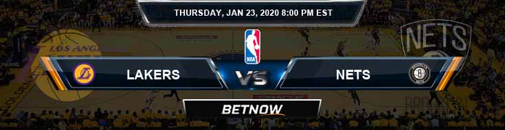 Los Angeles Lakers vs Brooklyn Nets 1-23-2020 Odds Picks and Previews