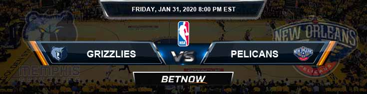 Memphis Grizzlies vs New Orleans Pelicans 1-31-2020 NBA Odds and Previews