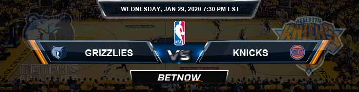 Memphis Grizzlies vs New York Knicks 1-29-2020 Odds Picks and Previews