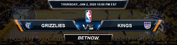 Memphis Grizzlies vs Sacramento Kings 1-2-2020 Odds Picks and Previews