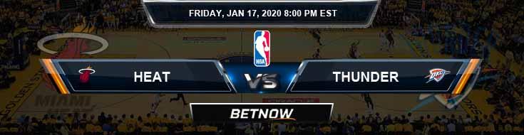 Miami Heat vs Oklahoma City Thunder 1-17-2020 Odds Picks and Previews