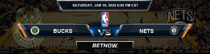 Milwaukee Bucks vs Brooklyn Nets 1-18-2020 NBA Odds and Previews