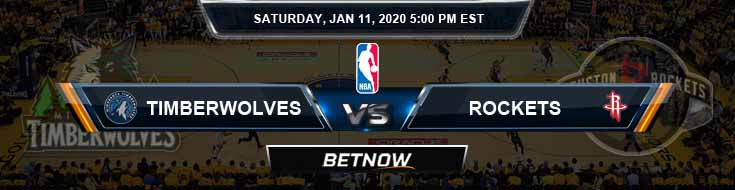 Minnesota Timberwolves vs Houston Rockets 01-11-2020 NBA Odds and Previews