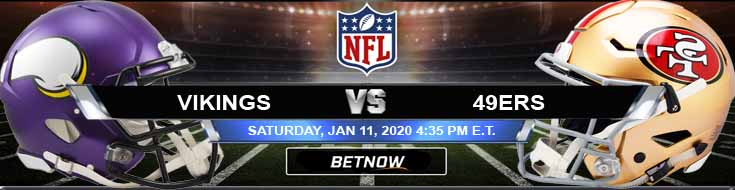 Minnesota Vikings vs San Francisco 49ers 01-11-2020 NFL Divisional Playoffs Betting Picks and Trends