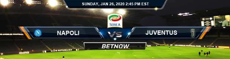Napoli vs Juventus 01-26-2020 Odds Preview and Betting Tips
