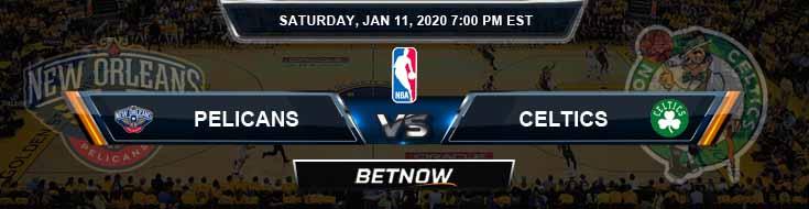 New Orleans Pelicans vs Boston Celtics 01-11-2020 NBA Spread and Picks