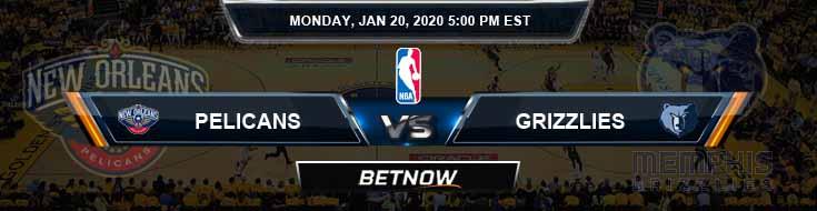 New Orleans Pelicans vs Memphis Grizzlies 1-20-2020 NBA Spread and Picks