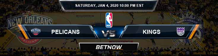 New Orleans Pelicans vs Sacramento Kings 1-4-2020 Spread Odds and Picks