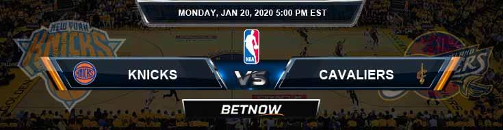 New York Knicks vs Cleveland Cavaliers 1-20-2020 Odds Picks and Previews