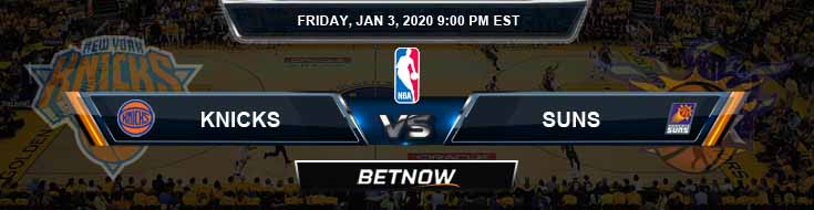 New York Knicks vs Phoenix Suns 1-3-2020 NBA Spread Odds and Picks