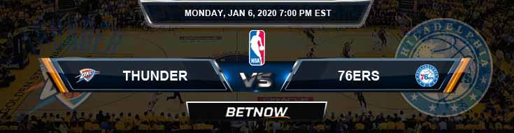 Oklahoma City Thunder vs Philadelphia 76ers 1-6-2020 Odds Picks and Previews